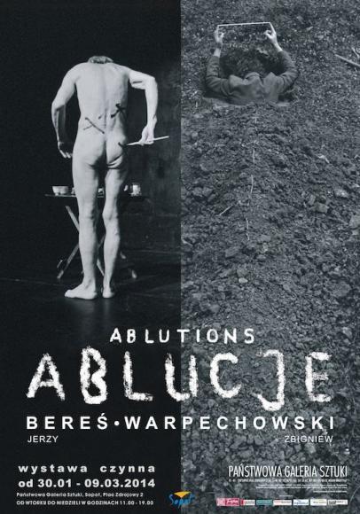 plakat-jerzy-beres-i-zbigniew-warpechowski-ablucje-i-iii-2014_imagelarge